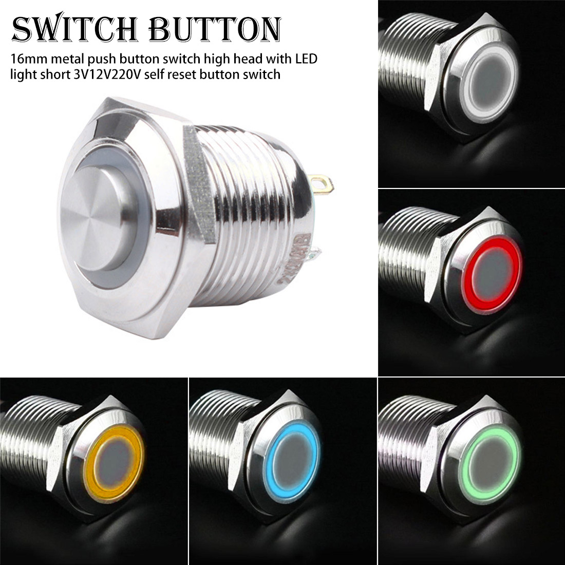 3V12V220V self reset button switch valve light switch 16mm metal push button switch high head with LED light short 3V12V220V self reset button switch valve light switch 16mm metal push button switch high head with LED light short