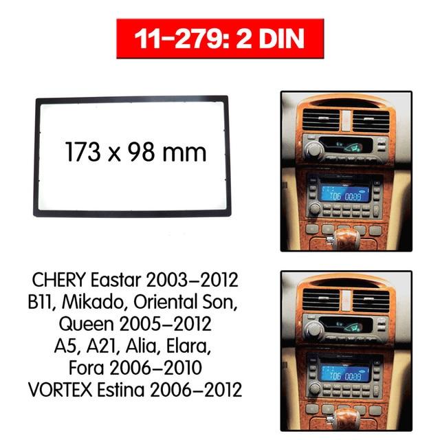 double DIN  Car Radio DVD Frame Fascia Dash Panel for CHERY Eastar, A5, A21, Alia, Elara, Fora / VORTEX Estina 11-279