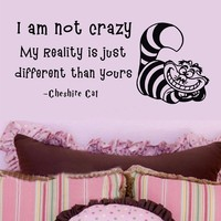 Alice in Wonderland Wall Decal Cheshire Cat Sayings I Am Not Crazy Kids Vinyl Decals Nursery Wall Quote Decal 53cm x 117cm