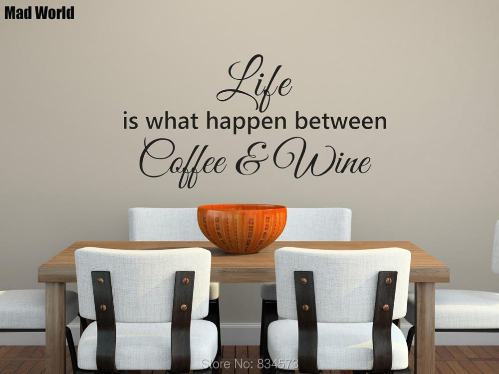 life what happen between coffee wine kitchen quote wall art stickers wall decals home decoration. Black Bedroom Furniture Sets. Home Design Ideas