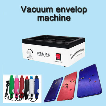 Cell Phone Vacuum Envelope Machine For Phone Back Cover Envelope For iPhone Samsung All Smart Phones with hot air gun