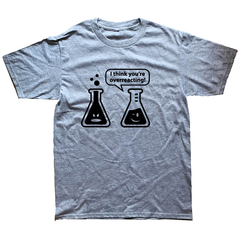 01ad50d1 Animal Men T Shirt Digital You're Overreacting Chemistry Humor Science  Teacher Tee Shirt Round Neck Cotton Simple T shirt-in T-Shirts from Men's  Clothing on ...