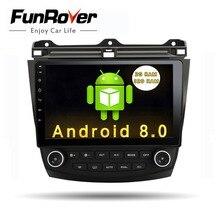 Lecteur dvd d'autoradio Funrover 10.1 «Android 8.0 2 din pour Honda Accord 7 2003 2004 2005 2006 2007 lecteur de navigation gps dvd de voiture