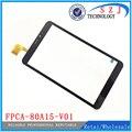 """Nuevo 8 """" pulgadas fpca-80a15-v01 con agujero del altavoz Panel de pantalla táctil de cristal digitalizador del Sensor de reemplazo envío gratis"""