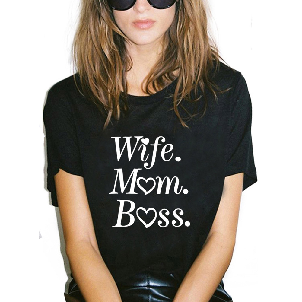 <font><b>Wife</b></font> <font><b>Mom</b></font> <font><b>Boss</b></font> Funny T Shirt for Women O-neck Loose Tshirt Women Black White Casual Tee Shirt Femme Top Dropshipping image