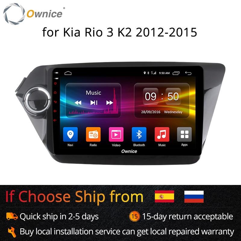 Ownice 8 K1 K2 Android 8.1 Octa Núcleo jogador rádio do carro GPS navi para Kia k2 RIO 2012 2013 2014 2015 2017G RAM Apoio 4 2G LTE