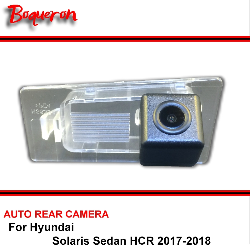 For Hyundai Solaris Sedan HCR 2017-2018 Car Backup Camera / HD CCD Night Vision Auto Reverse Parking Rear View Camera NTSC PAL hot selling ccd camera ntsc system night vision car reverse rear view backup camera for hyundai ix35 camera promotion