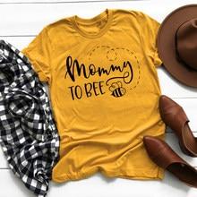 Mujeres mamá a abeja amarillo camiseta Vintage gráfico camisetas divertidas Tops nuevo verano cuello redondo Tumblr Hipster camiseta embarazada regalo camiseta