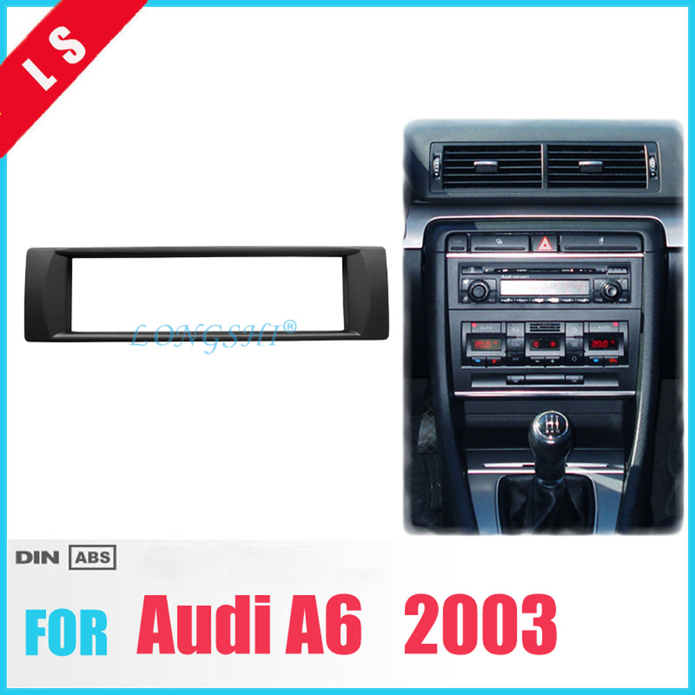 One 1 Din Audio Frame For 2003 Audi A6 DVD Refitting