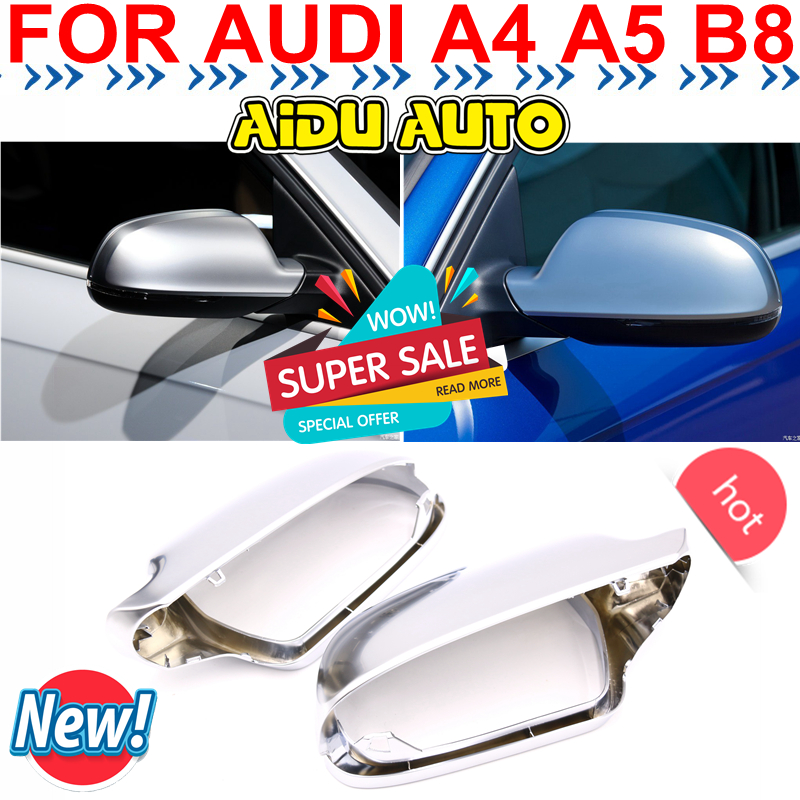 цены 1 Pair For Audi A4 S4 A5 S5 B8 8.5 matt chrome Silver mirror case rearview mirror cover shell