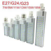 G23/E27/G24 LED ampoule horizontale 7W 9W 11W 13W 15W 18W LED spot d'intérieur AC85-265V blanc chaud/froid lampes de ampoule LED blanche