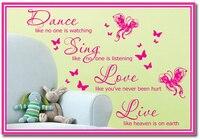 Nombres personalizados Dacals Pared Cita Vinyl Decal Sticker DANCE SING LOVE LIVE wall art Decor