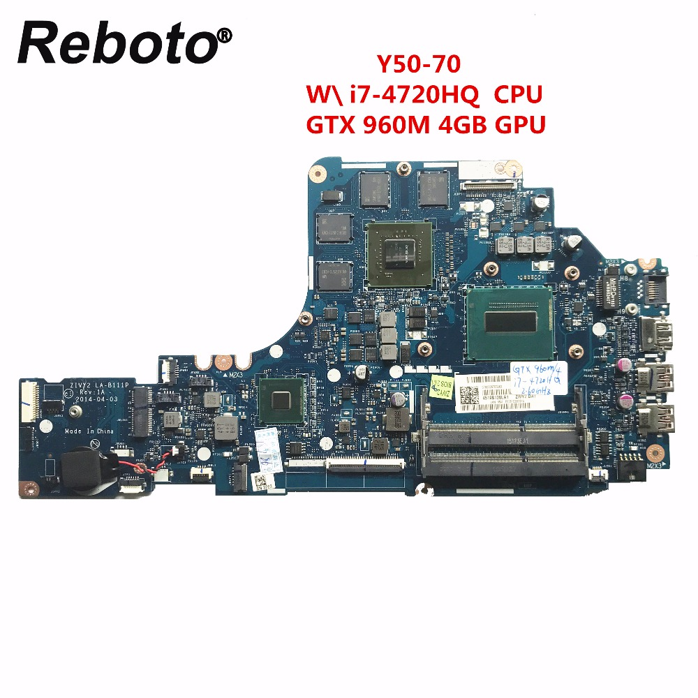 Reboto For Lenovo Y50 70 Laptop Motherboard With i7 4720HQ 2 60GHz CPU GTX 960M 4GB