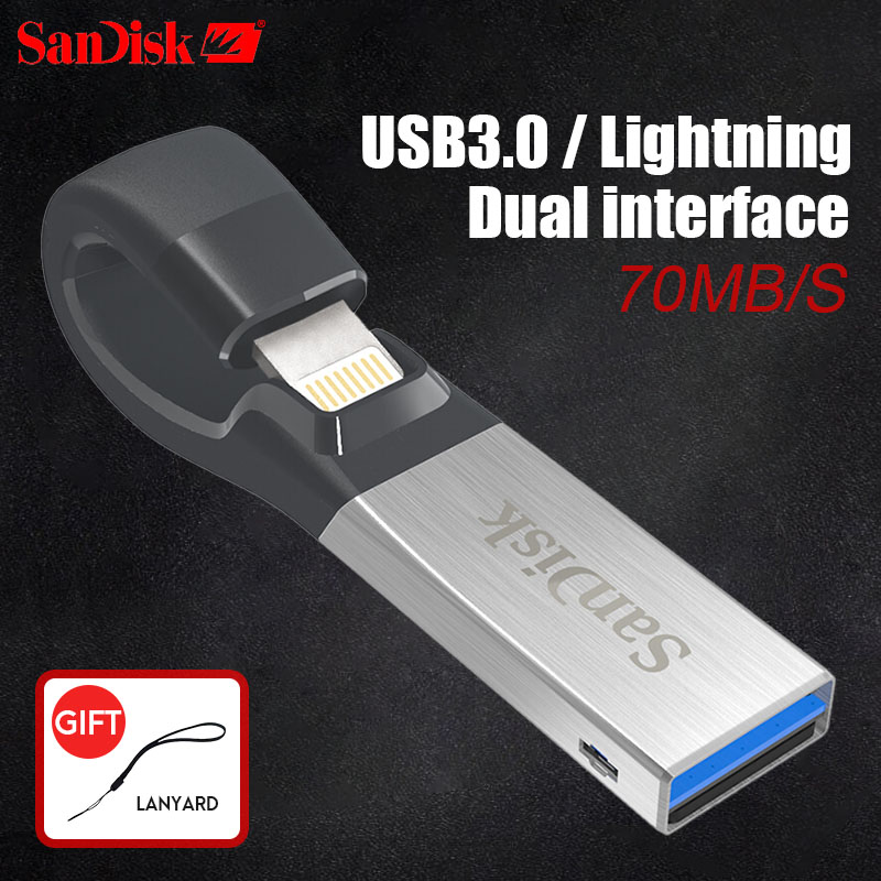 SanDisk USB Flash Drive iXPand U Disk OTG Lightning Connector USB3.0 Stick 16GB 32GB 64GB 128GB MFi For iPhone & iPad SDIX30N new sandisk usb flash drive ixpand u disk otg lightning connector usb3 0 stick 32gb mfi for iphone