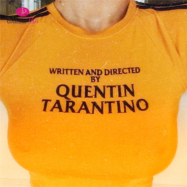 213138c0f WannaThis QUENTIN TARANTINO T-Shirts Women Short Sleeve Cotton Knitted  Yellow Tops Letter Printed 2018 Summer Cool Fashion Tees