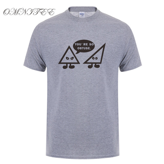 5dbf28b4 Omnitee Funny Math Joke You are so Obtuse T Shirts Men Casual Short Sleeve  Obtuse Angle T shirt Mans T-shirts OZ-123