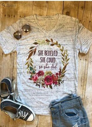 Elle A Cru Pouvoir Ce Qu'elle fit T-shirts Valentines T-Shirt femmes 2018 Floral Fleur Imprimer Manches Courtes Dames Tops Drop gratuite