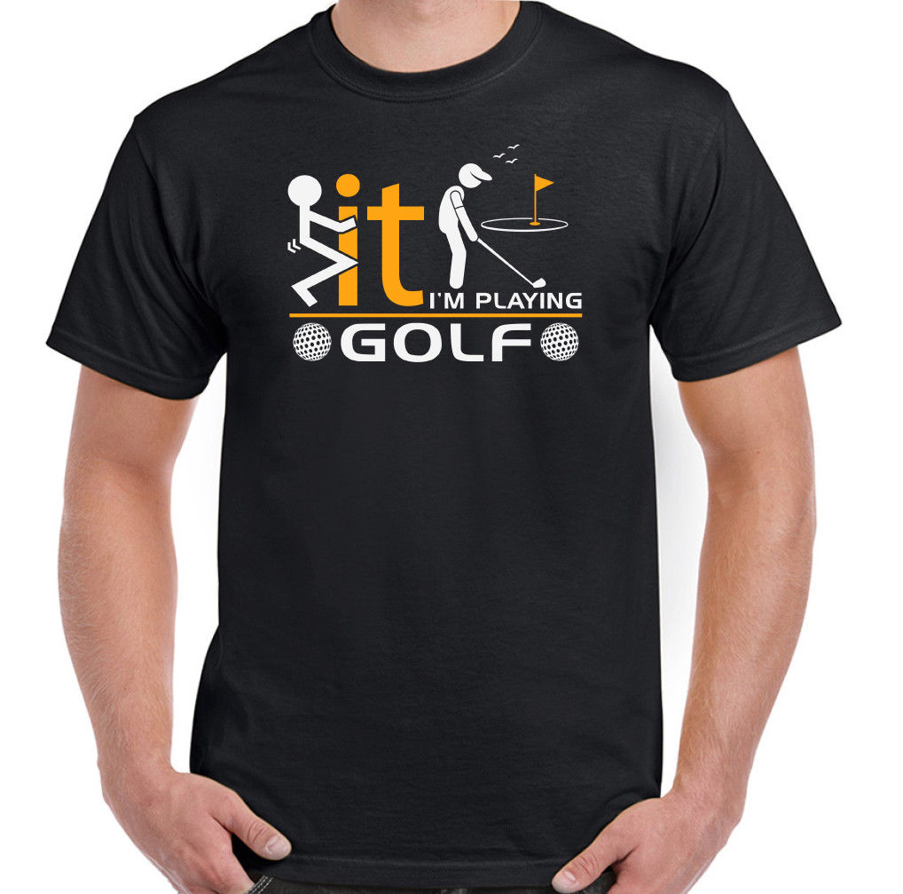 Im Playing Golf Hombre Divertido Golfing Camiseta Player Clubs Esferas Caddie
