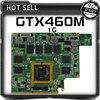 G73JW For ASUS G53JW G73SW G53SW G53SX VX7 VX7S GTX460M GTX 460 N11E GS A1 1GB
