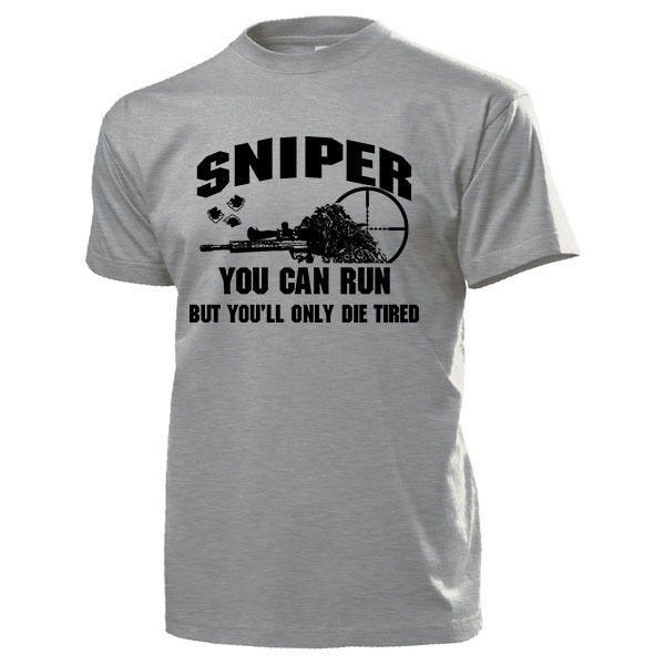 Sleeves 100% Cotton Classic Sniper You Can Runer, But You'Ll Only Die Tired Scharfschutze <font><b>Usmc</b></font>- <font><b>T</b></font> <font><b>Shirt</b></font> <font><b>T</b></font> <font><b>Shirt</b></font> Printing image