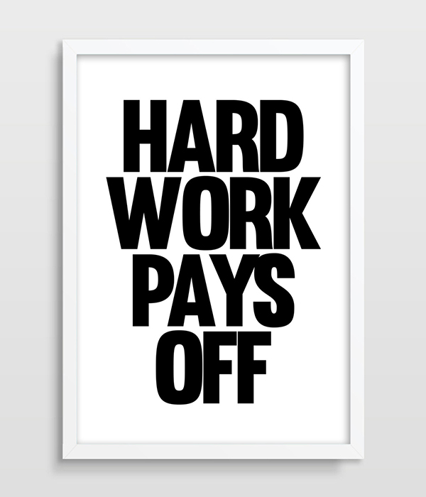 Us 9 6 50 Off Giclee Print Inspirational Quote Typographic Wall Art Decor Hard Work Pays Off Quote B W Kids Room Poster Birthday Art Painting In
