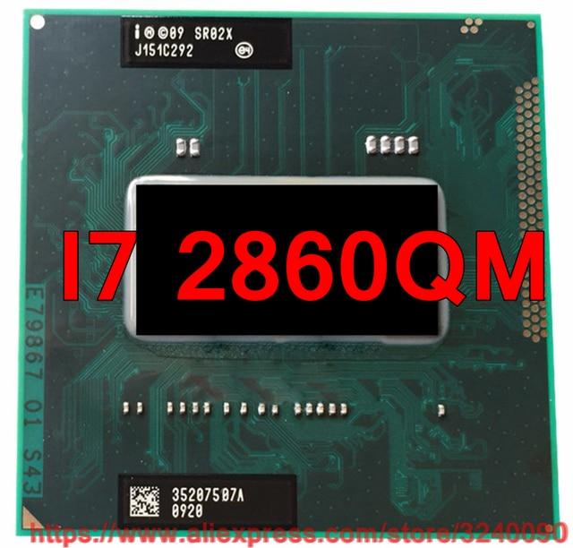 Original lntel Core I7 2860QM SR02X offizielle version CPU (8M Cache/2,5 GHz 3,6 GHz/ quad Core) i7 2860qm Laptop prozessor