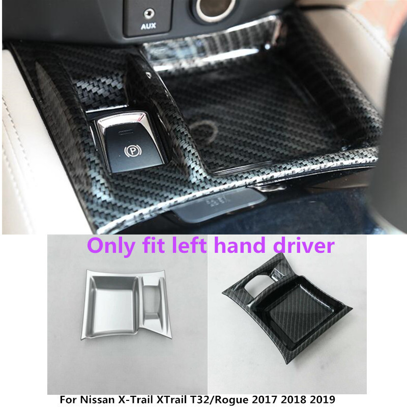 For Nissan X-Trail XTrail T32/Rogue 2017 2018 2019 Car cover Armrest handrail Trim frame Electronic Handbrake Parking brake 1pcs abs chrome door body side molding trim cover for nissan x trail x trial xtrail t32 2014 2015 2016 2017 car styling accessories
