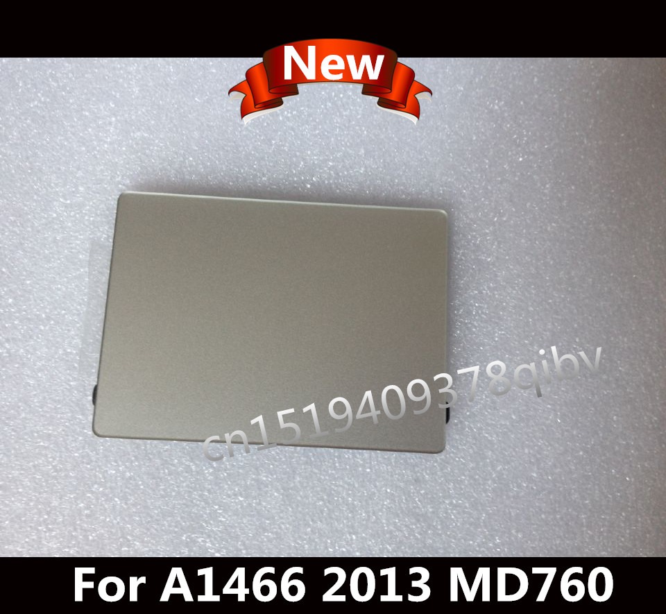 New for Macbook Air 13 A1466 Trackpad Touchpad MD760 touchpad 2013 Year without cable wholesale price for macbook air 13 a1466 2013 touchpad trackpad with cable brand new original by dhl fedex
