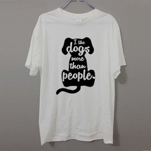 I LIKE DOGS MORE THAN PEOPLE NOVELTY DOG LOVERS T Shirts