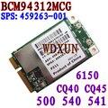 Broadcom BCM94312MCG BCM4312 459263 - 001 мини-pci-e беспроводной локальной сети WLAN карты 802.11 ABG 54 м