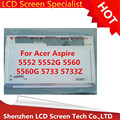Хорошее качество бесплатная доставка Ноутбука ЖК-Экран Для Acer Aspire 5552 5552 Г 5560 5560 Г 5733 5733Z СВЕТОДИОДНЫЙ Дисплей Матрица 15.6 WXGA HD