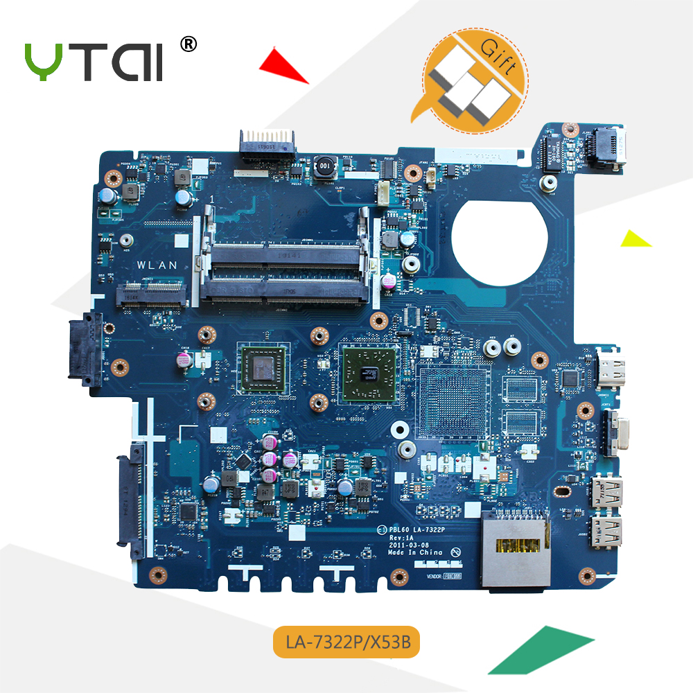 YTAI PBL60 LA-7322P motherboard for ASUS K53U X53U X53B K53B X53BY X53BR K53BY laptop motherboard with CPU Integrated mainboard 45 days warranty laptop motherboard for asus k53b la 7322p with 4 video chips non integrated graphics card 100