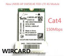 Новый ln930 ap dw5814e 4g модуль fdd lte карта для ноутбука