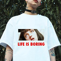 Life is boring 2017 Brand New Summer Womens T Shirts Short Sleeve Tops Tees Tshirt Fashion For Women Plus Size Z238