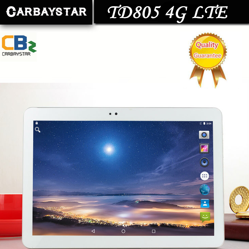 CARBAYSTAR TD805 4G LTE Android 6 0 10 1 inch tablet pc MT8752 octa core 4GB