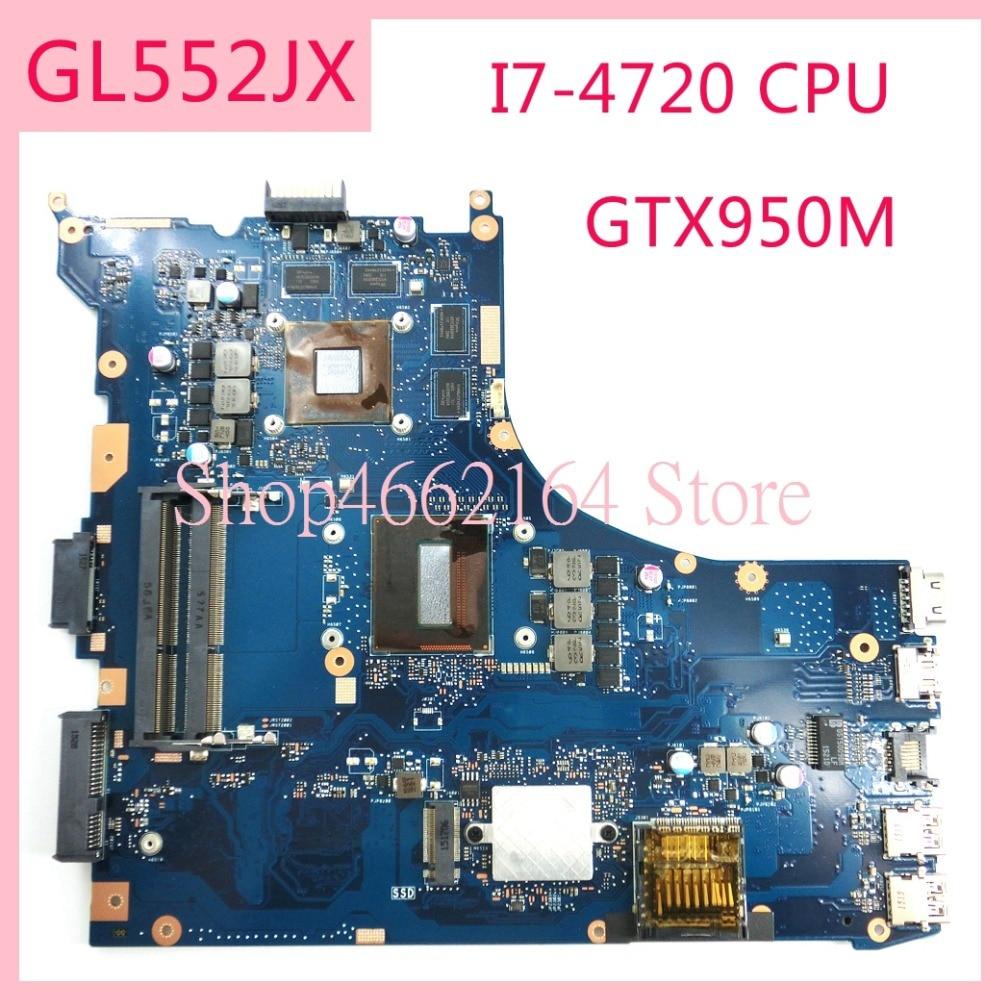 GL552JX I7-4720HQ CPU GTX950M Motherboard REV2.0 For ASUS GL552J ZX50J  ZX50JX FX-PLUS GL552 GL552JX Laptop Mainboard Tested OK