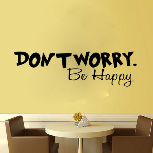 DONT WORRY be happy Removable Art Vinyl Quote Wall Sticker Home Room Decor Decal Mural