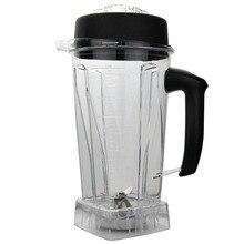 Części zamienne do Blender 2L Plastikowym Słoiku BPA DARMO Wymiana Część dla Blender Dzbanek Z Handbar 767 S 768 S 800 S