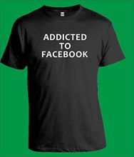ADDICTED TO FACEBOOK BlacK T-Shirt Mens Womens Computer Internet Geek Gift New T Shirts Funny Tops Tee Unisex