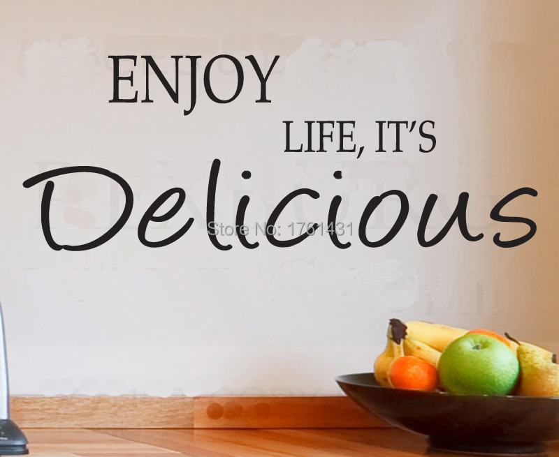 Enjoy Life It S Delicious Home Decoration Wall Art Decals