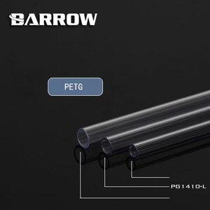 Image 3 - Barrow PMMA/PETG ID8mm/OD12mm   ID10mm/OD14mm  ID12mm/OD16mmความยาว 50 ซม.ท่อโปร่งใสอะคริลิคPETGหลอด 2 ชิ้น/ล็อต