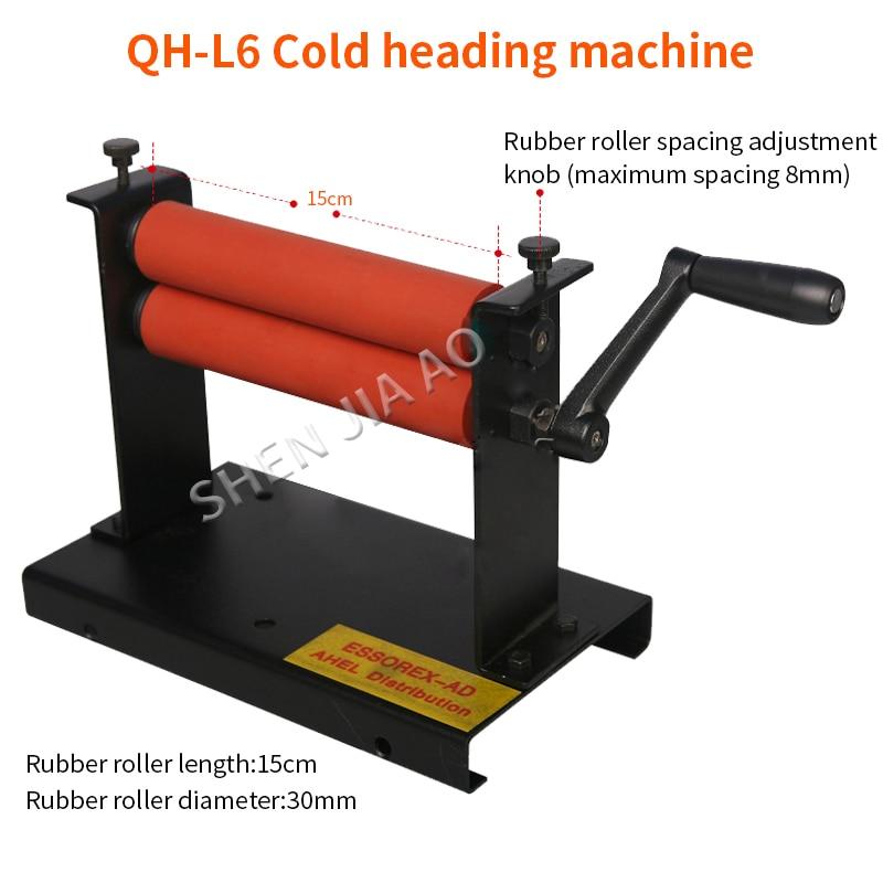 Manual Cold Roll Laminator QH-L6 cold heading machine 15cm rubber roller length Laminating machine 1pc