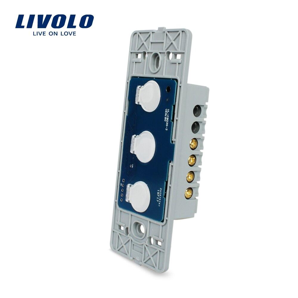 Livolo US Base de pantalla táctil de luz de pared, AC 110 ~ 250 V, 3 Gang 1Way, sin panel de vidrio, VL-C503