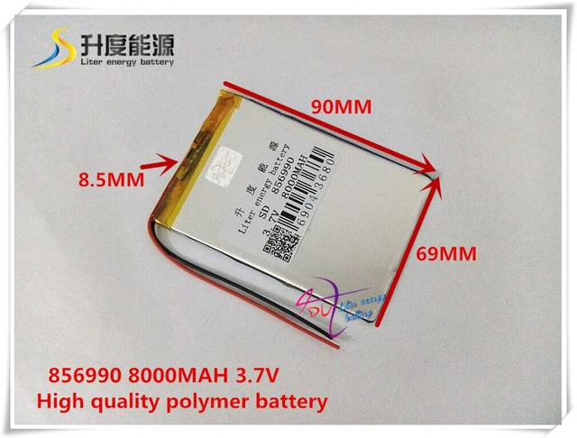3.7V 8000mAh 856990 Polymer lithium ion / Li-ion battery for POWER BANK,tablet pc,pipo,GPS,cell phone