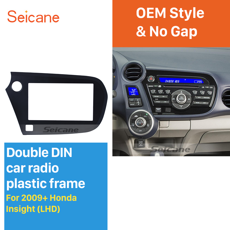 Seicane Superior Double Din Car Radio Fascia for 2009+ Honda Insight LHD In Dash Mount Kit DVD panel Radio Frame seicane exquisite 202 102 double din car radio fascia for 2009 2013 toyota avensis dvd frame in dash mount kit trim bezel