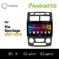 Ownice K1 K2 Octa 8 core car radio Stereo for KIA Sportage 2007 2008 2010 android 9.0 car dvd gps player 4G SIM Carplay
