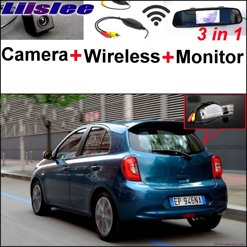 Liislee For Nissan Micra March 3 in1 Special Camera + Wireless Receiver + Mirror Monitor Easy DIY Back Up Parking System liislee 3 in1 rear view special camera mirror monitor easy back up parking system for nissan nv200 evalia wireless receiver