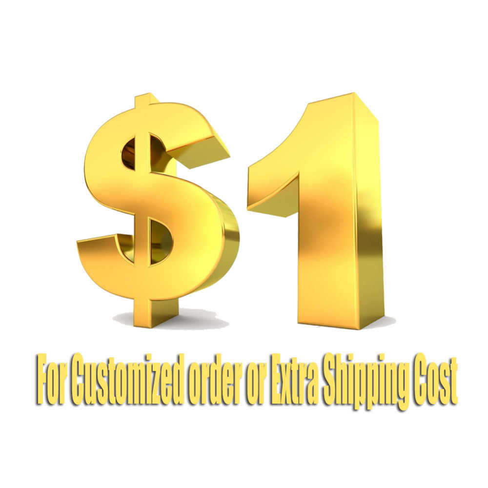 Customized order or extra shipping fee