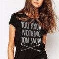 Camiseta de las mujeres Saben Nada Jon Nieve Impresa Letra T shirt 2016 Verano Juego De Tronos Camiseta de Las Mujeres Camisetas Mujer QA927
