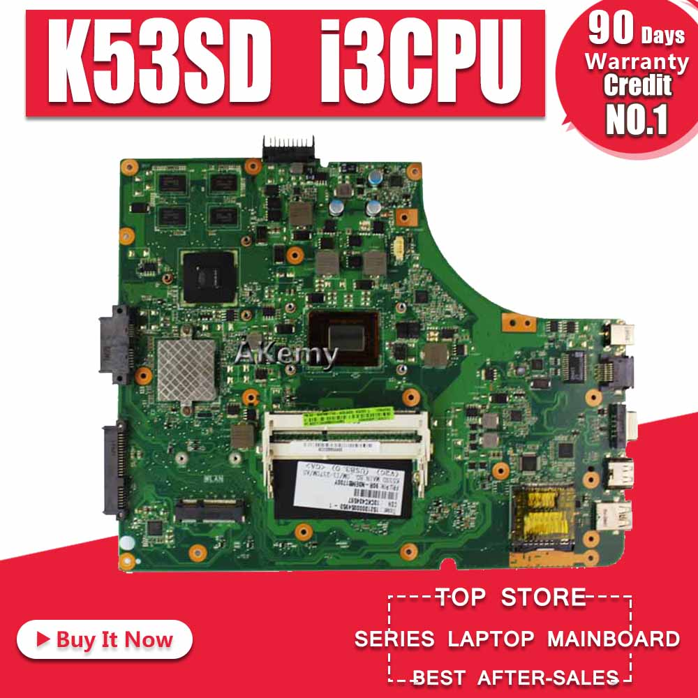For Asus K53SD Motherboard Intel With I3 CPU 60-N3EMB1401 REV 6.0 Main Board
